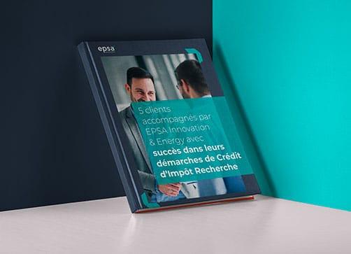 Guide 5 clients accompagnés par EPSA Innovation & Ennergy